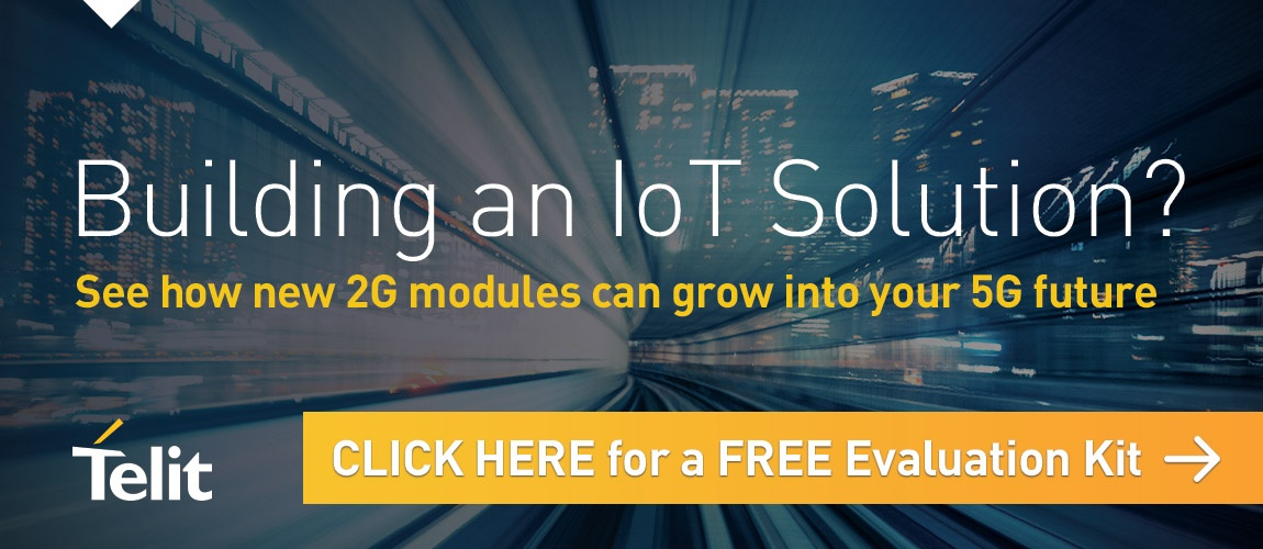 Building an IoT Solution? See how new 2G modules can grow into your 5G future – Click here for a free evaluation kit