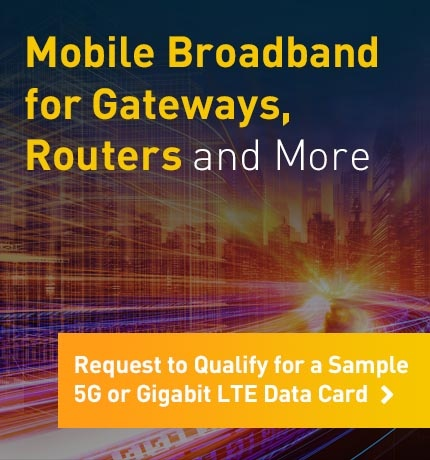 Request to Qualify for a Sample 5G or Gigabit LTE Data Card