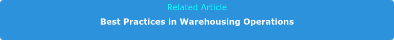 Related Article Best Practices in Warehousing Operations