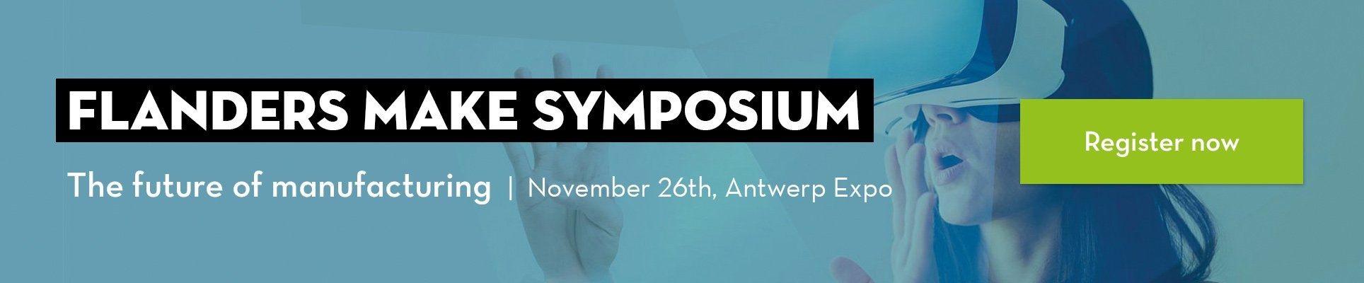 Register now for the Flanders Make Symposium