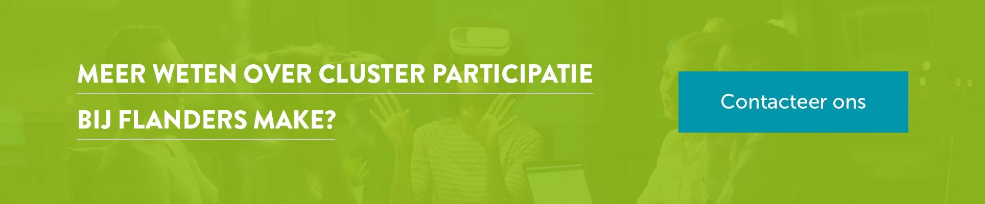 Meer weten over cluster participatie? Contacteer ons.