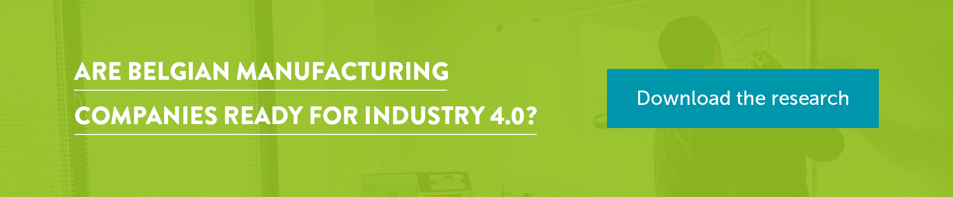 Are Belgian manufacturing companies ready for Industry 4.0?