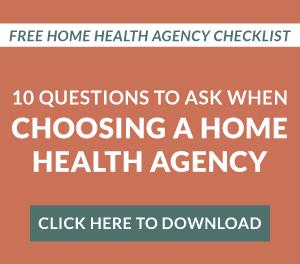 choosing a home health agency