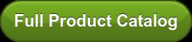 Full Product Catalog