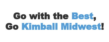 Go with the Best, Go Kimball Midwest!