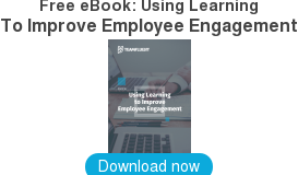 Free eBook: Using Learning  To Improve Employee Engagement    Download now