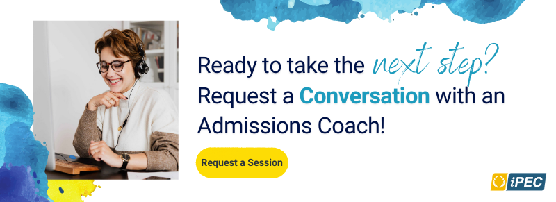 Ready to take the next step? Request a Conversation with an Admissions Coach!