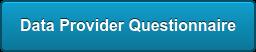 Data Provider Questionnaire