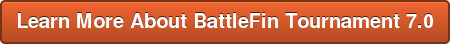 Learn More About BattleFin Tournament 7.0