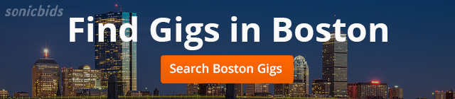Find Gigs to Play in Boston