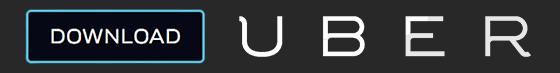 Download the UBER app now