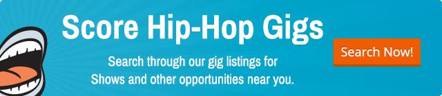 Get Hip-Hop Gigs