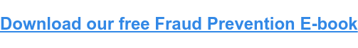 Download our free Fraud Prevention E-book