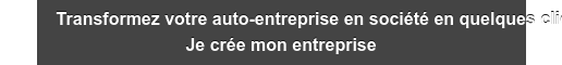 Transformez votre auto-entreprise en société en quelques clics Je crée mon  entreprise
