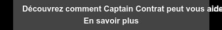 Découvrez comment Captain Contrat peut vous aider En savoir plus