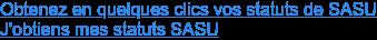 Obtenez en quelques clics vos statuts de SASU J'obtiens mes statuts SASU