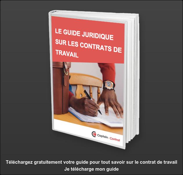 Téléchargez gratuitement votre guide pour tout savoir sur le contrat de travail  Je télécharge mon guide