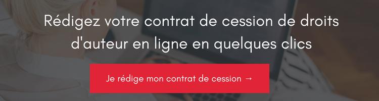 rédiger contrat cession droits auteur en ligne