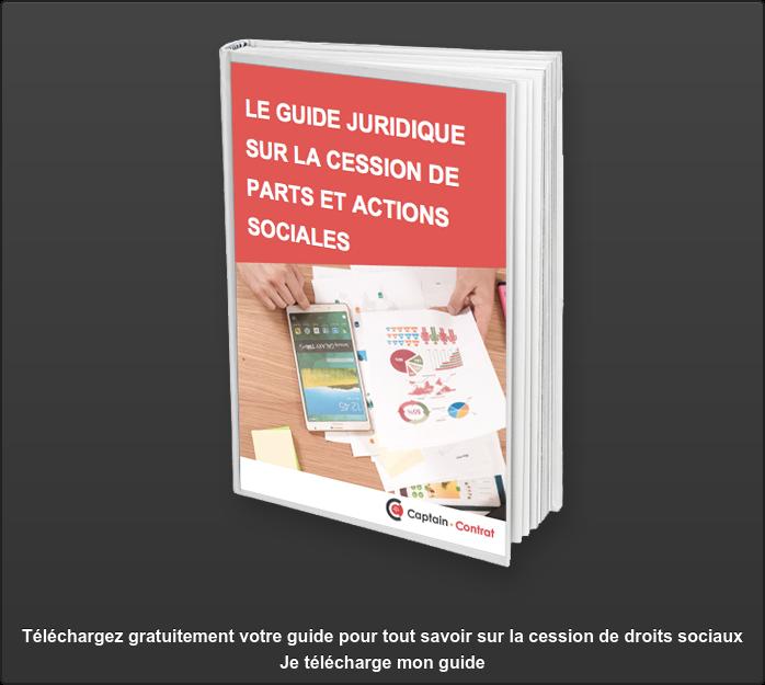 Téléchargez gratuitement votre guide pour tout savoir sur la cession de droits  sociauxJe télécharge mon guide