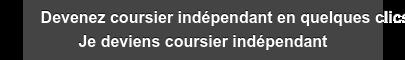 Devenez coursier indépendant en quelques clics Je deviens coursier indépendant