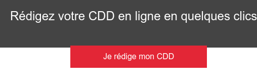 Rédigez votre CDD en ligne en quelques clics Je rédige mon CDD