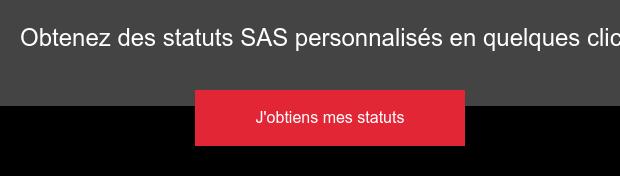 Votre modèle gratuit de statut SAS Je télécharge