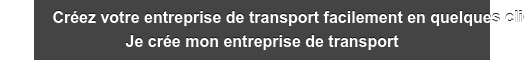 Créez votre entreprise de transport facilement en quelques clics Je crée mon  entreprise de transport