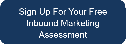 Request Your Free Inbound Marketing Assessment