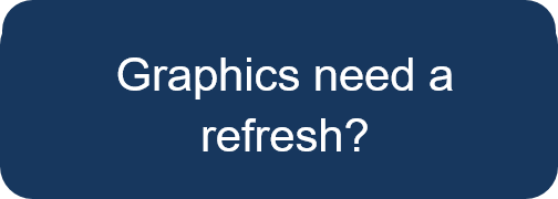 Graphics need a refresh? Contact Us.