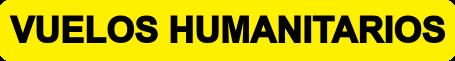 Vuelos humanitarios