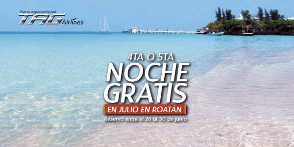4ta. o 5ta. Noche Gratis en Roatan - TAG Airlines