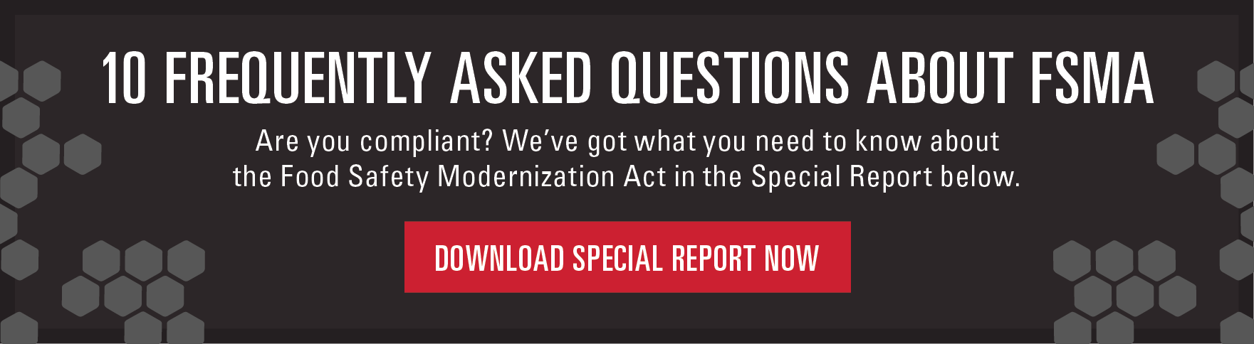 10 Frequently Asked Questions about FSMA