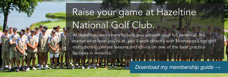 Raise your game at Hazeltine National