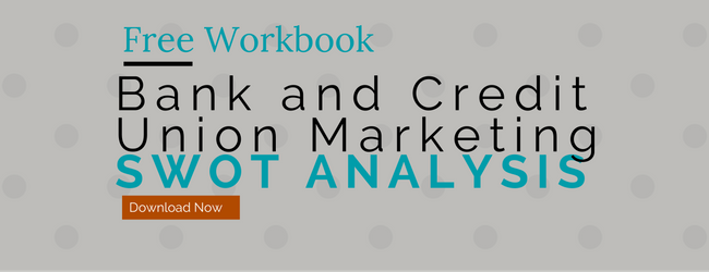 bank and credit union marketing swot analysis