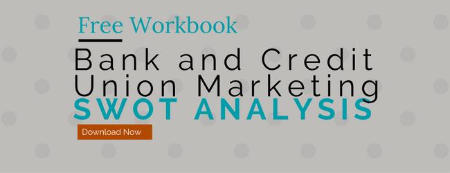 bank and credit union marketing swot analysis