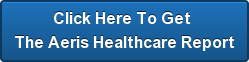 Click Here To Get  The Aeris Healthcare Report