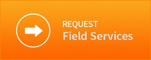 Request Field Services Now