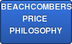 BEACHCOMBERS PRICE  PHILOSOPHY