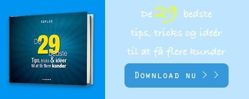 De 29 bedste tips, tricks og ideer til at få flere kunder