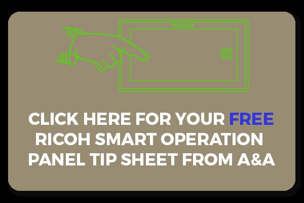 Ricoh Smart Operation Panel (SOP) Tips