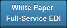 White Paper Full-Service EDI