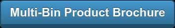 Multi-Bin Product Brochure