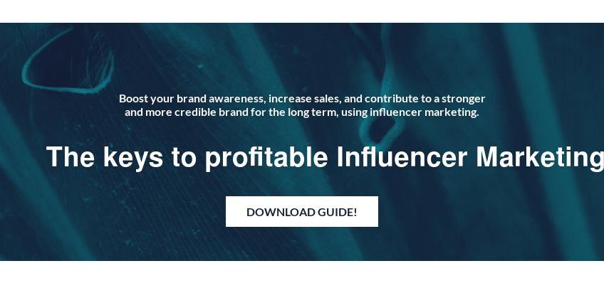 Boost your brand awareness, increase sales, and contribute to a stronger and  more credible brand for the long term, using influencer marketing.  The keys to profitable Influencer Marketing Download Guide!