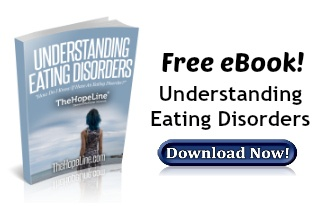 Free ebook! Understanding Eating Disorders from TheHopeLine®