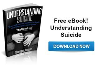 Free eBook! Understanding Suicide from TheHopeLine®