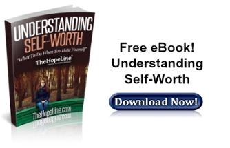 Free eBook! Understanding Self-Worth from TheHopeLine®