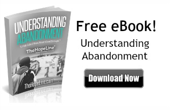 Free eBook! Understanding Abandonment from TheHopeLine®