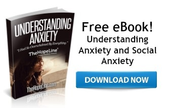 Free eBook! Understanding Anxiety from TheHopeLine®