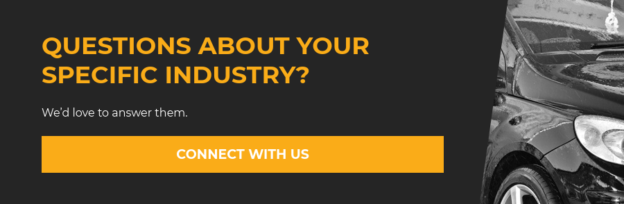 Questions about your specific industry?  We'd love to answer them. CONNECT WITH US