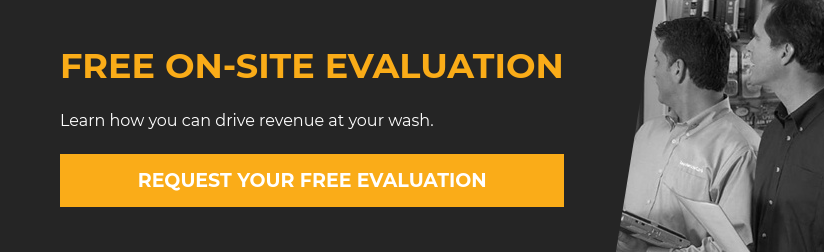 Free On-Site Evaluation  Learn how you can drive revenue at your wash. Request Your Free Evaluation